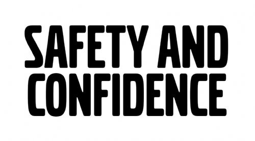 Safety & Confidence